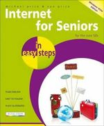 Internet for Seniors in Easy Steps Windows Vista Edition : for the over 50s : In Easy Steps - Sue Price