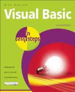 Visual Basic in Easy Steps : IN EASY STEPS - Mike McGrath