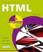 HTML in Easy Steps : IN EASY STEPS - Mike McGrath