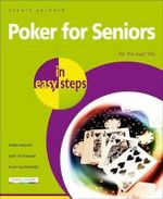 Poker for Seniors in easy steps - Stuart Yarnold
