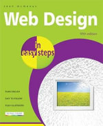 Web Design in Easy Steps : 2nd Edition : In Easy Steps - Sean McManus