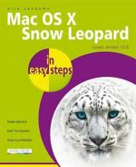 Mac OS X Snow Leopard in easy steps - Nick Vandome