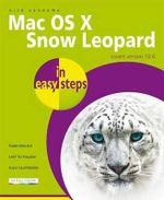 Mac OS X Snow Leopard in easy steps : In Easy Steps - Nick Vandome