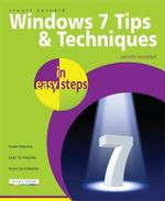 Windows 7 Tips & Techniques in easy steps - Stuart Yarnold