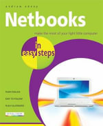 NetBooks in Easy Steps : Make the Most of Your Light Little Computer : In Easy Steps - Andrew Edney