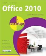 Office 2010 in easy steps - Michael Price