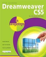 Dreamweaver CS5 in Easy Steps : For Windows and Macs : In Easy Steps - Nick Vandome