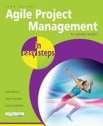 Agile Project Management in Easy Steps : For Speedy Results : COMPUTER STEP In Easy Steps - John Carroll