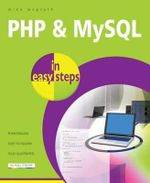 PHP & MYSQL in Easy Steps : In Easy Steps - Mike McGrath