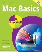 Mac Basics in Easy Steps : 2nd Edition - Drew Provan
