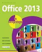 Office 2013 in Easy Steps : In Easy Steps - Michael Price