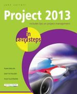 Project 2013 in Easy Steps : In Easy Steps - John Carroll
