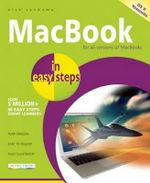 MacBook in Easy Steps : Covers OS X Mavericks (10.9) - Nick Vandome