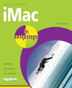 iMac in Easy Steps : Covers OS X Mavericks (10.9) - Nick Vandome