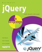 JQuery in Easy Steps : In Easy Steps - Mike McGrath