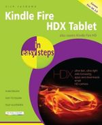 Kindle Fire HDX Tablet in Easy Steps - Nick Vandome