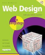 Web Design in Easy Steps : In Easy Steps Series : 6th Edition - Sean McManus