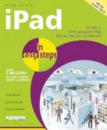 iPad in Easy Steps : Covers iOS 8 - Drew Provan