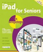 iPad for Seniors in Easy Steps : Covers iOS 8 : In Easy Steps Series  - Nick Vandome