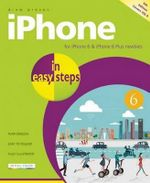iPhone in Easy Steps : Covers iPhone 6 and iOS 8 - Drew Provan