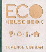 Eco House Book - Terence Conran