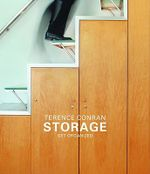 Storage : Get Organized - Terence Conran