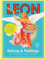 Leon : Baking & Puddings : Book 3 - Claire Ptak