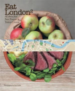 Eat London 2 : All About Food - Terence Conran