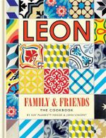 Leon Family & Friends : Book 4 - Kay Plunkett-Hogge