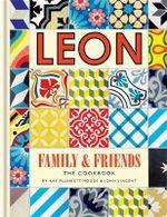 Leon Family & Friends : Book 4 - Kay Plunkett-Hogge