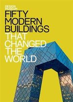 Fifty Modern Buildings That Changed the World : Design Museum Fifty - The Design Museum