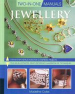 Jewellery : Two in One Manuals - Madeline Coles