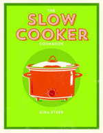 The Slow Cooker Cookbook - Gina Steer