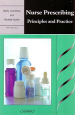 Nurse Prescribing : Principles and Practice - Molly Courtenay
