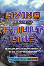 Living on the Fault Line : Managing for Shareholder Value in the Age of the Internet - Geoffrey A. Moore