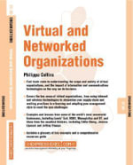 Virtual and Networked Organizations : Organizations 07.03 - Philippa Collins