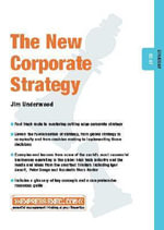 The New Corporate Strategy : Strategy 03.07 - Jim Underwood