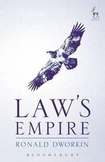 Law's Empire - Ronald Dworkin