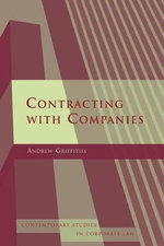 Contracting with Companies : Contemporary Studies in Corporate Law - Andrew Griffiths