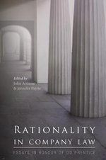 Rationality in Company Law : Essays in Honour of DD Prentice :  Essays in Honour of DD Prentice