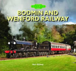 Bodmin and Wenford Railway - Don Bishop