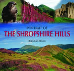 Portrait of the Shropshire Hills - Robin Jukes-Hughes