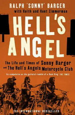 Hell's Angel : The Life and Times of Sonny Barger and the Hell's Angels Motorcycle Club - Sonny Barger