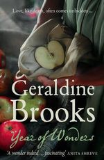 Year of Wonders : Order Now For Your Chance to Win!*  - Geraldine Brooks