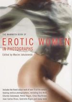 The Mammoth Book of Erotic Women : Mammoth Books - Sonia Florens