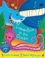 Commotion in the Ocean : Orchard Picturebooks - Giles Andreae
