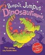 Bumpus Jumpus Dinosaurumpus! - Tony Mitton