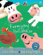 Cock-a-doodle-doo! Farmyard Hullabaloo! : Orchard Picturebooks - Giles Andreae