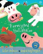 Cock-a-doodle-doo! Farmyard Hullabaloo! - Giles Andreae