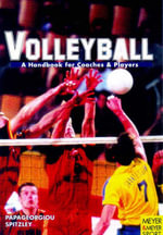 Volleyball - A Handbook for Coaches and Players : MEYER AND MEYER - Athanasios et al Papageorgiou